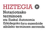 Hiztegia. Notariotzako terminoen eta Euskal Autonomia Erkidegoko foru-zuzenbide zibileko terminoen zerrenda